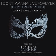 "I Don't Wanna Live Forever (Fifty Shades Darker) (From ""Fifty Shades Darker (Original Motion Picture Soundtrack)"")"