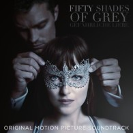 Fifty Shades Of Grey – Gefährliche Liebe (Original Motion Picture Soundtrack)